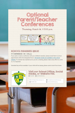 Optional Parent/Teacher Conferences