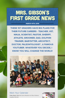 Mrs. Gibson's First Grade News