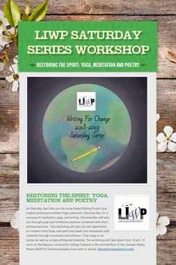 LIWP Saturday Series Workshop
