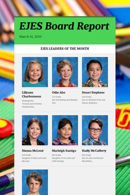 EJES Board Report