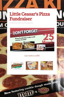 Little Ceasar's Pizza Fundraiser