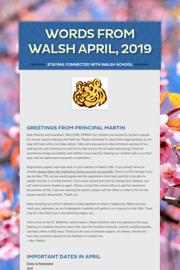 Words from Walsh April, 2019