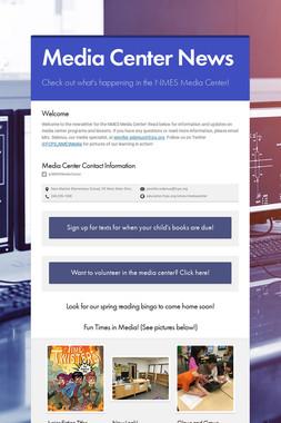 Media Center News