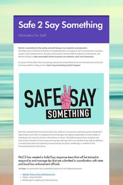 Safe 2 Say Something