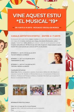 Vine aquest estiu  *EL MUSICAL '19*