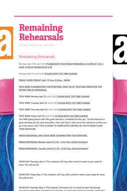 Remaining Rehearsals