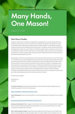 Many Hands, One Mason!