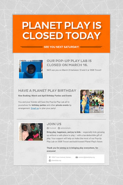 PLANET PLAY IS CLOSED TODAY