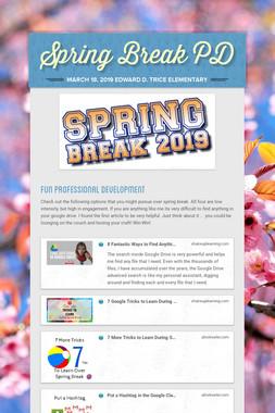 Spring Break PD