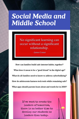 Social Media and Middle School