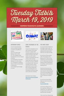 Tuesday Tidbits March 19,  2019