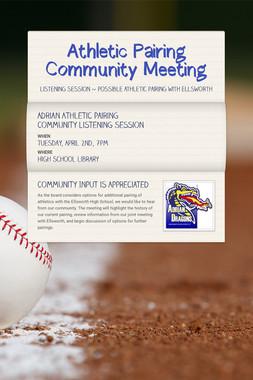 Athletic Pairing Community Meeting