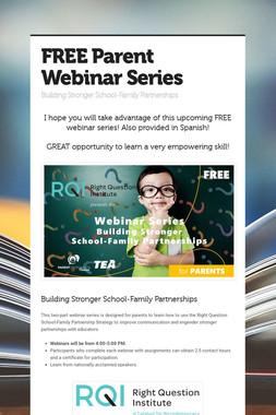 FREE Parent Webinar Series