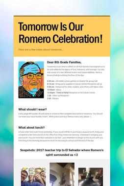 Tomorrow Is Our Romero Celebration!
