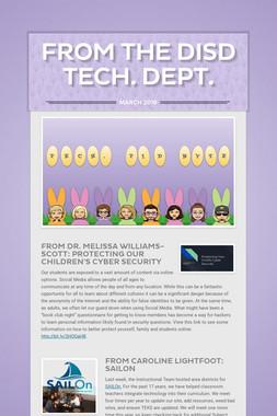From the DISD Tech. Dept.