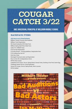 Cougar Catch 3/22