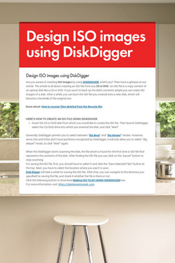 Design ISO images using DiskDigger
