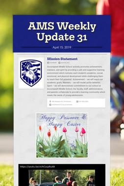 AMS Weekly Update 31