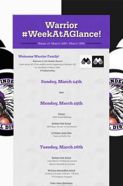 Warrior #WeekAtAGlance!