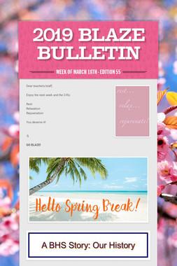 2019 Blaze Bulletin