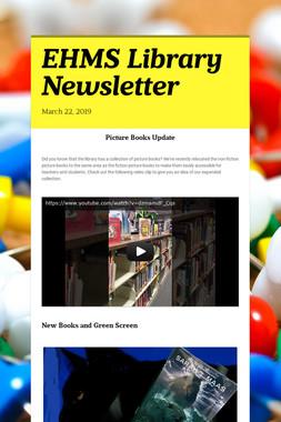 EHMS Library Newsletter