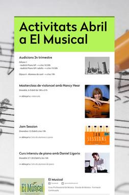 Activitats Abril a El Musical