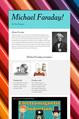 Michael Faraday!