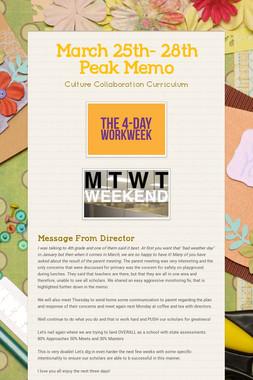 March 25th- 28th Peak Memo