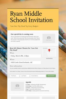 Ryan Middle School Invitation