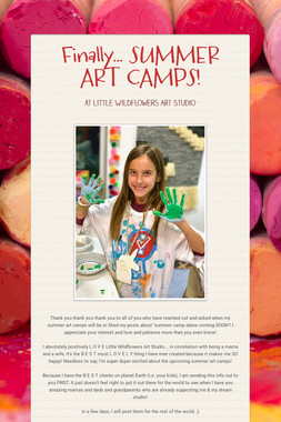 Finally... SUMMER ART CAMPS!