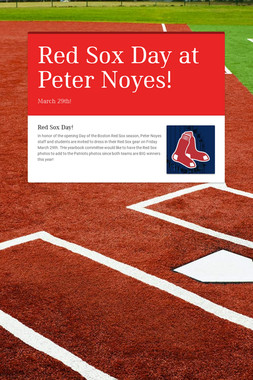 Red Sox Day at Peter Noyes!