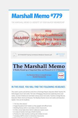 Marshall Memo #779