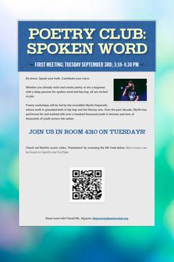 Poetry Club:         Spoken Word