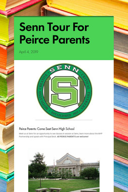 Senn Tour  For Peirce Parents