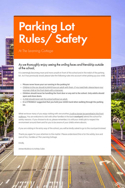 Parking Lot Rules/ Safety