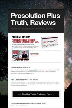 Prosolution Plus Truth, Reviews