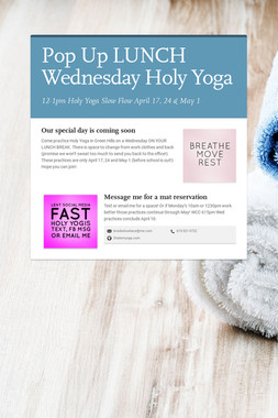 Pop Up LUNCH Wednesday Holy Yoga