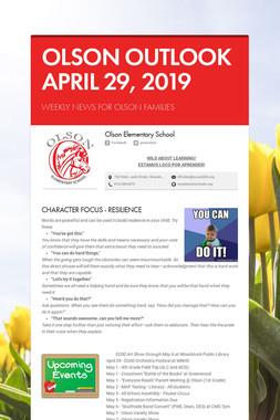 OLSON OUTLOOK   APRIL 29, 2019