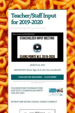 Teacher/Staff Input for 2019-2020