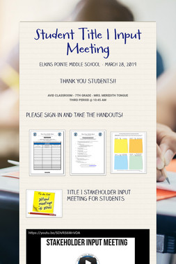 Student Title I  Input Meeting