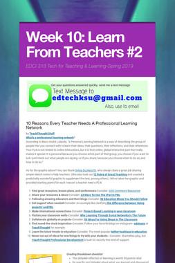 Week 10: Learn From Teachers #2