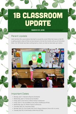 1B Classroom Update