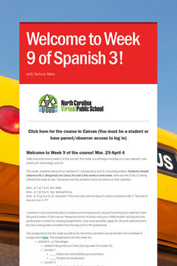Welcome to Week 9 of Spanish 3!