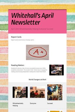 Whitehall's April Newsletter