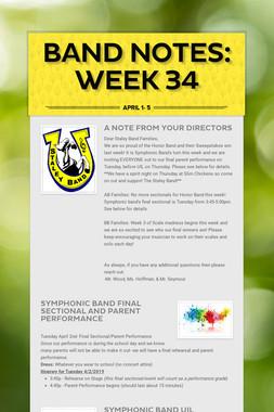 Band Notes: Week 34
