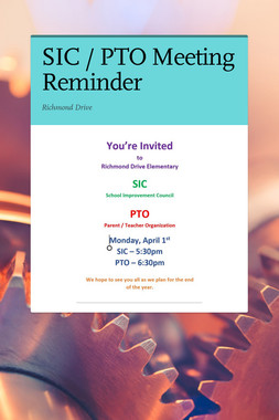 SIC / PTO Meeting Reminder