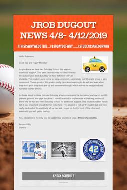 JROB Dugout News 4/8- 4/12/2019