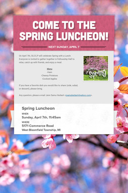 Come to the Spring Luncheon!