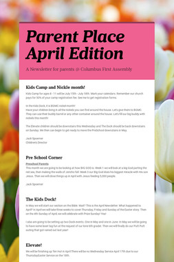 Parent Place April Edition