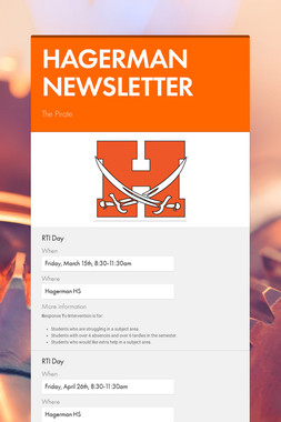 HAGERMAN NEWSLETTER